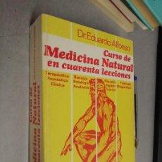 Libros de segunda mano: CURSO DE MEDICINA NATURAL EN CUARENTA LECCIONES / DR. EDUARDO ALFONSO / KIER ARGENTINA 1982. Lote 288064208