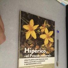 Libros de segunda mano: HIPÉRICO, EL PROZAC NATURAL / JOSEP LLUIS BERDONCES / INTEGRAL RBA 1ª EDICIÓN 1998. Lote 288067373
