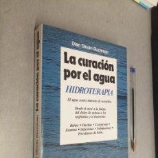 Libros de segunda mano: LA CURACIÓN POR EL AGUA, HIDROTERAPIA / DIAN DINCIN BUCHMAN / MARTÍNEZ ROCA 1987. Lote 288067993