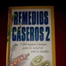 Libros de segunda mano: REMEDIOS CASEROS 2 ( 1200 NUEVOS CONSEJOS ) CIRCULO DE LECTORES. Lote 288195603