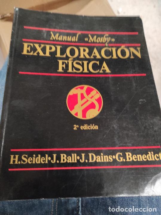 MANUAL MOSBY DE EXPLORACIÓN FÍSICA (Libros de Segunda Mano - Ciencias, Manuales y Oficios - Medicina, Farmacia y Salud)