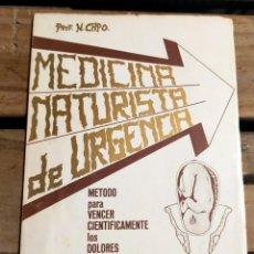 Libros de segunda mano: MEDICINA NATURISTA DE URGENCIAS. Lote 288578508