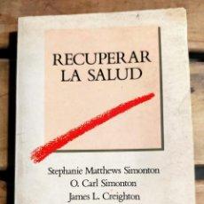 Libros de segunda mano: RECUPERAR LA SALUD. Lote 288579328