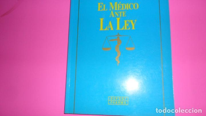 EL MÉDICO ANTE LA LEY, ANTONIO MARTÍN SERRANO, ED. DUPONT PHARMA, TAPA BLANDA (Libros de Segunda Mano - Ciencias, Manuales y Oficios - Medicina, Farmacia y Salud)