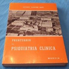 Libros de segunda mano: PRONTUARIO DE PSIQUIATRÍA CLÍNICA - ANTONIO SABATER SANZ - MURCIA 1975. Lote 289405728