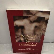 Libros de segunda mano: REALIDAD PSÍQUICA Y SEXUALIDAD (PRIMERA EDICIÓN). Lote 289401608
