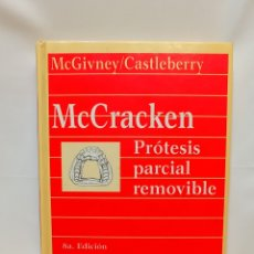 Libros de segunda mano: MCCRACKEN PRÓTESIS PARCIAL REMOVIBLE OCTAVA EDICIÓN ARGENTINA. Lote 289508853