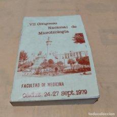 Libros de segunda mano: VII CONGRESO NACIONAL DE MICROBIOLOGIA. FACULTAD DE MEDICINA CADIZ. 24-27 SEP-1979. 511 PAGS.. Lote 289523528