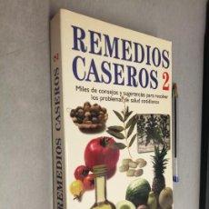 Libros de segunda mano: REMEDIOS CASEROS 2, MILES DE CONSEJOS Y SUGERENCIAS... / LIBROS CÚPULA 1996. Lote 289554428