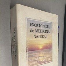 Libros de segunda mano: ENCICLOPEDIA DE MEDICINA NATURAL / MICHAEL MURRAY - JOSEPH PIZZORNO / TUTOR 1997. Lote 289854828