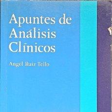 Libros de segunda mano: APUNTES DE ANÁLISIS CLÍNICOS, ANGEL RUIZ TELLO - CIENCIAS DE LA ENFERMERÍA - ED. ALHAMBRA - 3ª ED.. Lote 289926743