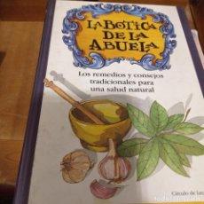 Libri di seconda mano: LA BOTICA DE LA ABUELA LOS REMEDIOS Y CONSEJOS. Lote 292515288