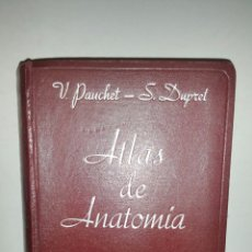 Libros de segunda mano: ATLAS DE ANATOMÍA. V. PAUCHET - S. DUPRET, EDITORIAL GUSTAVO GILI S. A. 1961.. Lote 293975548