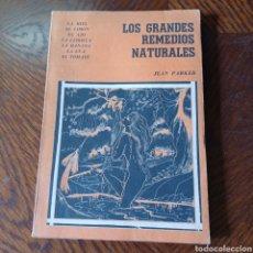 Libros de segunda mano: LOS GRANDES REMEDIOS NATURALES - JEAN PARKER - LA MIEL, EL LIMON, EL AJO, LA CEBOLLA, LA BANANA .... Lote 295637163