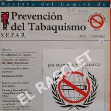 Libros de segunda mano: REVISTA PREVENCIÓN DEL TABAQUISMO - Nº 3 - JUNIO 1995. Lote 295717128