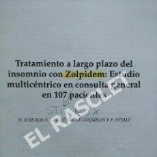 Libros de segunda mano: PAGINAS SOBRE EL TRATAMIENTO CON ZOLPIDEM. Lote 295722538