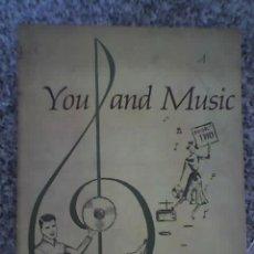 Libros de segunda mano: YOU AND MUSIC (TÚ Y LA MÚSICA) - LIBRO 2 - POR BARR, BLAIR Y EHRET - PRENTICE-HALL - U.S.A. - 1959. Lote 19134367