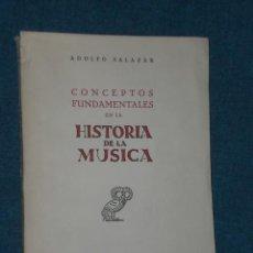 Libros de segunda mano: CONCEPTOS FUNDAMENTALES EN LA HISTORIA DE LA MÚSICA.. Lote 17571382
