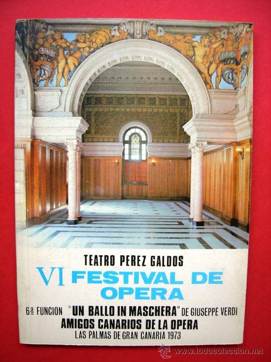 VI FESTIVAL DE OPERA - TEATRO PÉREZ GALDÓS (Libros de Segunda Mano - Bellas artes, ocio y coleccionismo - Música)