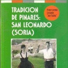 Libros de segunda mano: TRADICIÓN DE PINARES: (SAN LEONARDO) SORIA.. Lote 22426407