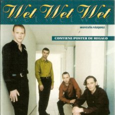 Libros de segunda mano: WET WET WET-BIOGRAFIA. Lote 27289259