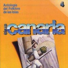 Libros de segunda mano: ELFIDIO ALONSO - TIERRA CANARIA, ANTOLOGÍA DEL FOLKLORE DE LAS ISLAS - FASCÍCULO Nº 4 (MADRID, 1981). Lote 27181115