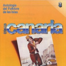 Libros de segunda mano: ELFIDIO ALONSO - TIERRA CANARIA, ANTOLOGÍA DEL FOLKLORE DE LAS ISLAS - FASCÍCULO Nº 3 (MADRID, 1981). Lote 27181116