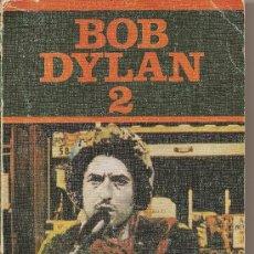 Libros de segunda mano: BOB DYLAN 2 DE MARIANO ANTOLÍN RATO. Lote 25745142