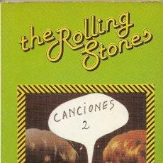 Libros de segunda mano: THE ROLLING STONES CANCIONES 2 (FUNDAMENTOS). Lote 26200310
