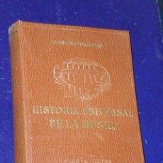 Libros de segunda mano: HISTORIA UNIVERSAL DE LA MÚSICA. . Lote 26248135