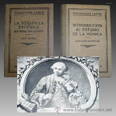 Libros de segunda mano: 1930 - MUSICA Y TONADILLA ESCENICA - CLASICOS MUY RAROS. Lote 27370125