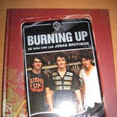 Libros de segunda mano: JONAS BROTHERS:BURNING UP (¡¡OFERTA 3X2 EN LIBROS!!) LEER DESCRIPCION. Lote 28659406