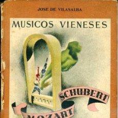 Libros de segunda mano: MÚSICOS VIENESES : MOZART Y SCHUBERT (1943) ILUSTRADO CON LÁMINAS EN COLOR. Lote 28893064