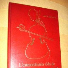 Libros de segunda mano: L'EXTRAORDINARIA VIDA DE PAU CASALS . PER JOAN ALAVEDRA . ENCUADERNACION LUJO CAIXA TARRAGONA 1989 .. Lote 29187639