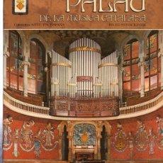 Libros de segunda mano: PALAU DE LA MÚSICA CATALANA, COLECCIÓN ARTE ESPAÑA, 143 ILUSTRACIONES, EDITORIAL ESCUDO DE ORO, 1974. Lote 29596850