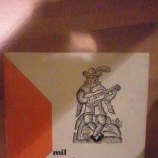 Libros de segunda mano: MIL CANCIONES ESPAÑOLAS. TOMO I (MADRID 1978). Lote 29599212