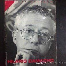 Libros de segunda mano: HILARIO CAMACHO. CAZADOR DE NUBES . LIBRO EDITADO POR FUNDACIÓN AUTOR. LOS AUTORES. Lote 31220350