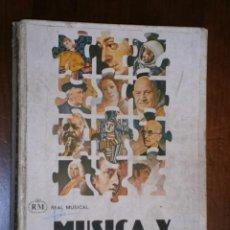 Libros de segunda mano: MÚSICA Y SOCIEDAD POR TORRES, GALLEGO Y ALVAREZ DE REAL MUSICAL EN MADRID 1981 4ª EDICIÓN. Lote 31370230