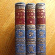 Libros de segunda mano: ENCICLOPEDIA DE LA MUSICA 3 TOMOS, EDITORIAL CUMBRE AÑO 1955. Lote 32318427