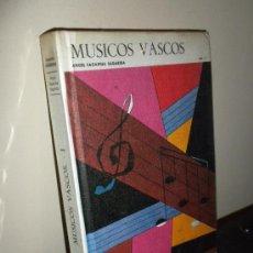 Livres d'occasion: MÚSICOS VASCOS. VOL. 1. ANGEL SAGARDIA SAGARDIA. AUÑAMENDI, CLASICOS 4. Lote 55238219