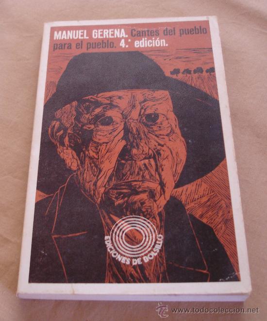 MANUEL GERENA, CANTES DEL PUEBLO PARA EL PUEBLO. (Libros de Segunda Mano - Bellas artes, ocio y coleccionismo - Música)