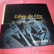 Libros de segunda mano: LIBRO DE ORO DE LA MUSICA EN ESPAÑA.. Lote 32452580
