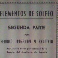 Libros de segunda mano: ELEMENTOS DE SOLFEO, SEGUNDA PARTE (BILBAO, 1946). Lote 32556544