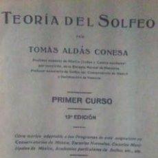 Libros de segunda mano: TEORÍA DEL SOLFEO. PRIMER CURSO (VALENCIA, HACIA 1940). Lote 32556546
