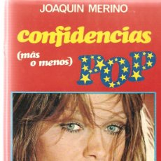 Libros de segunda mano: CONFIDENCIAS POP : MARISOL, KARINA, MIGUEL RIOS, SARA MONTIEL, ROCIO JURADO, JOSE MENESE, ROSALIA . Lote 32759736