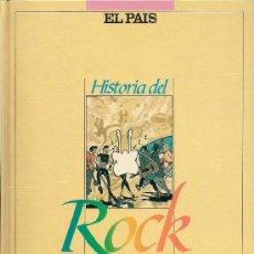 Libros de segunda mano: HISTORIA DEL ROCK. COLECCIONABLE DE EL PAÍS, DIRIGIDO POR DIEGO A. MANRIQUE (1987). Lote 69633778