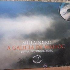 Libros de segunda mano: MILLADOIRO A GALICIA DE MAELOC UNHA FOTOBIOGRAFIA -EDI XUNTA 2006 11PP 25X21CM PLENO FOTOGRAFIAS+CD . Lote 34531387