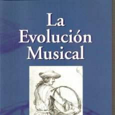 Libros de segunda mano: LA EVOLUCIÓN MUSICAL / V. ZARZO. TROMPA. BENAGUASIL. Lote 95762172