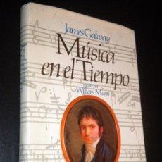 Libros de segunda mano: MÚSICA EN EL TIEMPO / MANN, WILLIAM. Lote 35389620