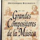 Libros de segunda mano: DICCIONARIO BIOGRÁFICO DE LOS GRANDES COMPOSITORES DE LA MÚSICA, MARC HONEGGER, BBV, ESPASA 1994. Lote 35609269